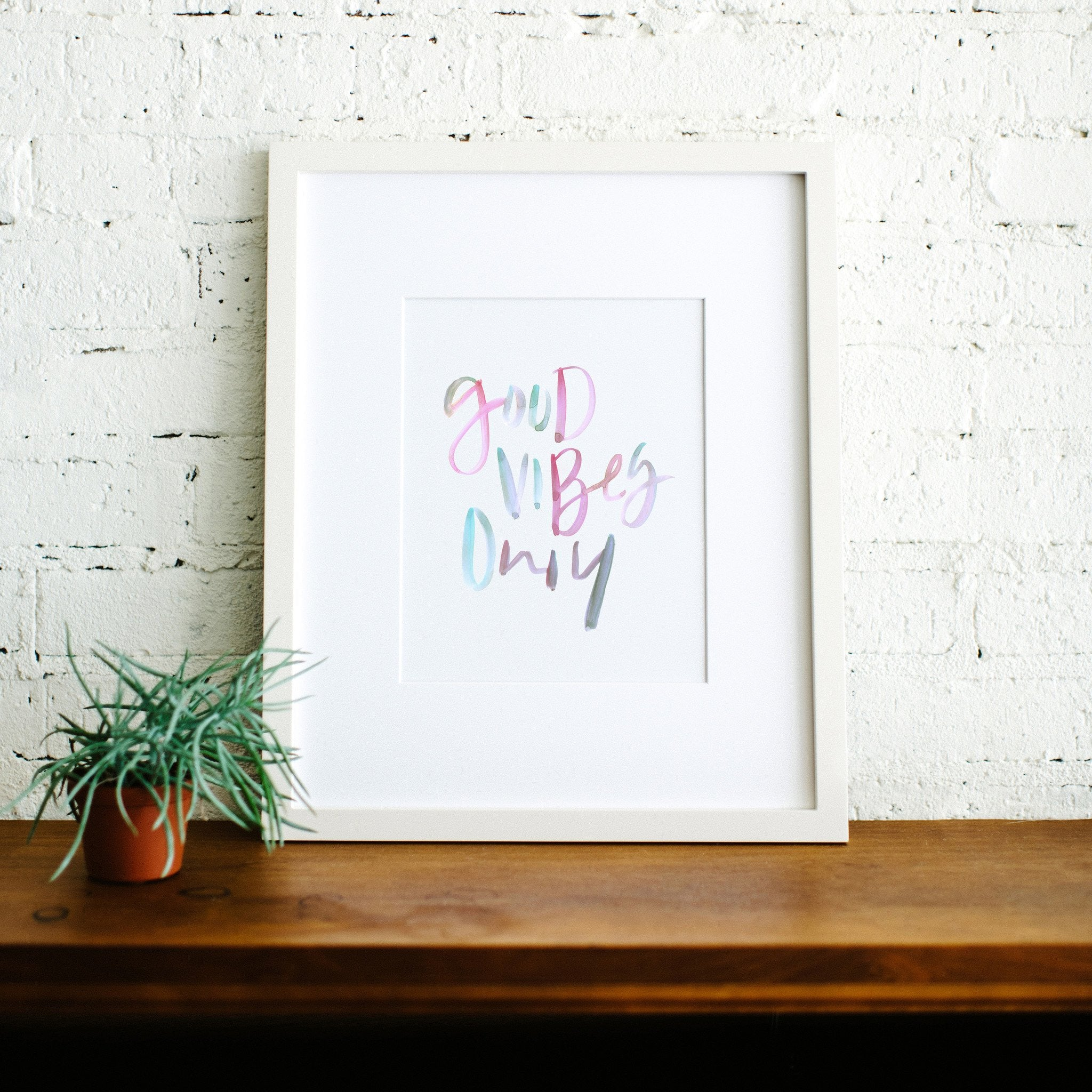 Good Vibes Only | Art Print