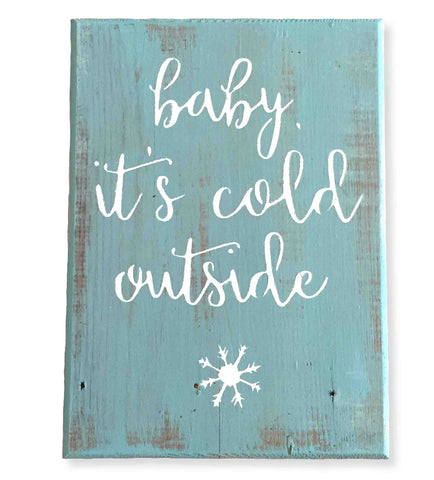 "Reclaimed Wood Christmas Wall Art, ""Baby It's Cold Outside"" (10 x 7)"