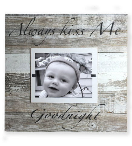 Reclaimed Wood Slat Picture Frame (XL), Always Kiss Me Goodnight