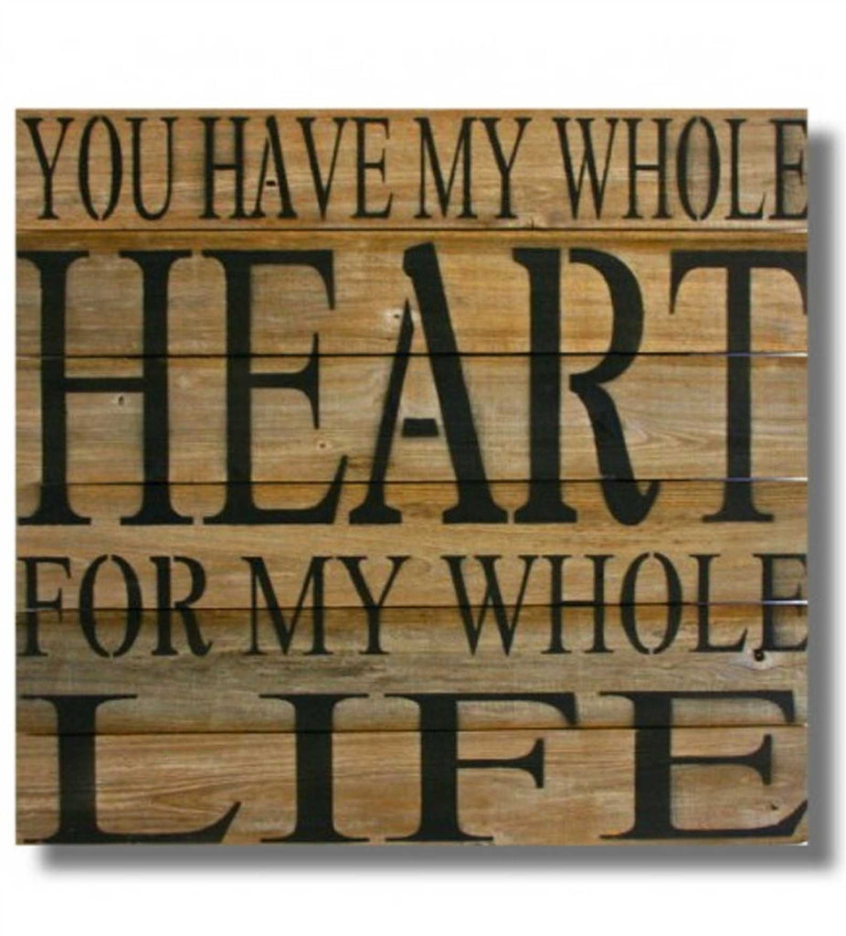 "Reclaimed Wood Wall Art, ""You Have My Whole Heart For My Whole Life"" (22 x 22)"