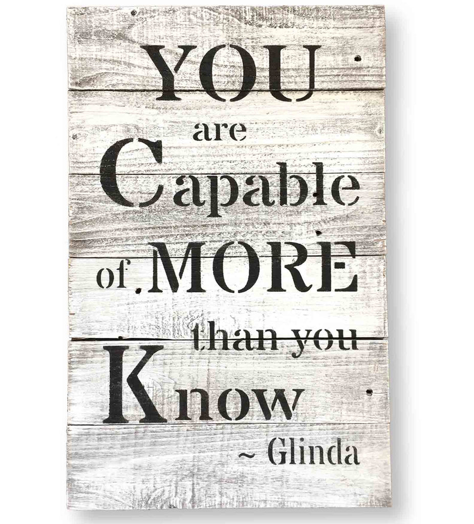 You Are Capable of More Than You Know - Wizard of Oz Quote Sign