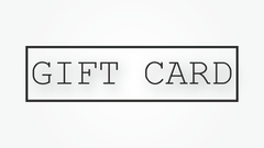 ★ Gift Cards ★
