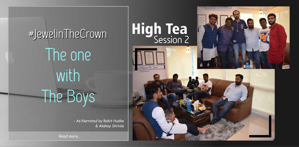 High Tea Session 2 | These Boys Have A Thought Every Girl Will Agree to | #JewelinTheCrown | DIAONJ