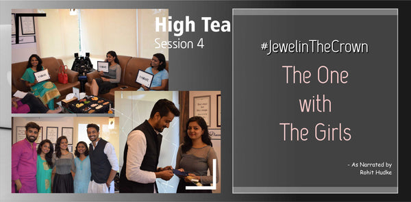 High Tea Session 4 | The One with The Girls | #JewelinTheCrown | DIAONJ