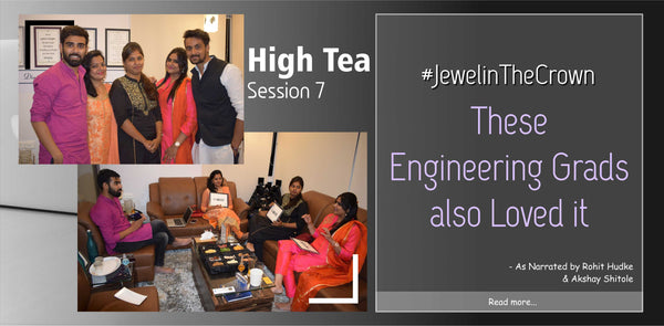 High Tea Session 7 | The Story of Three Girls | Must Read | #JewelinTheCrown | DIAONJ