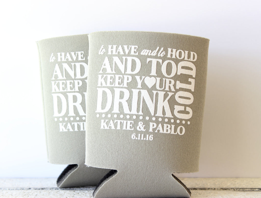 Have Hold Can Cooler Wedding Can Cooler