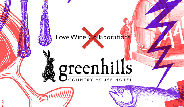Wine Dinner - Greenhill's Country House Hotel - Natural vs Conventional - 11th October