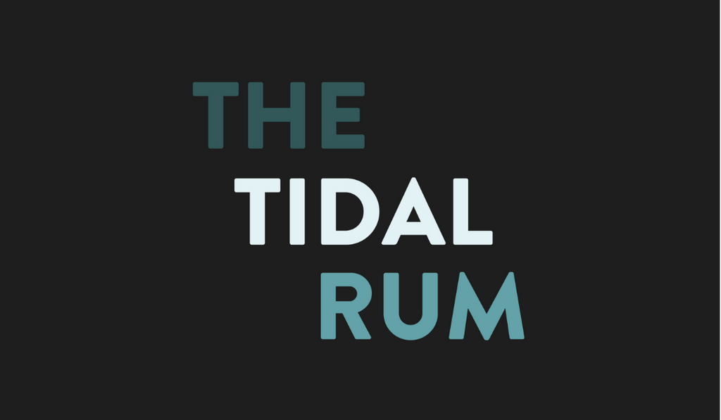 The Tides Are Changing - Tidal Rum