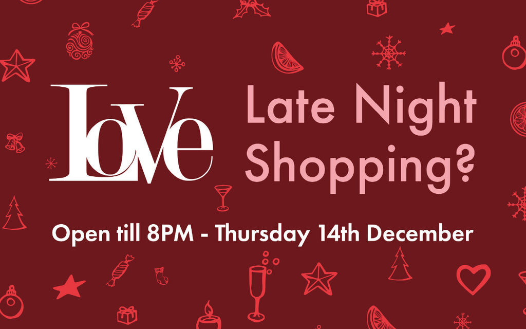 Late Night Shopping 14th of December