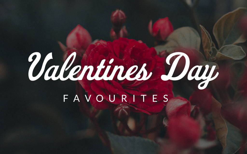 Valentine's Day Favourites