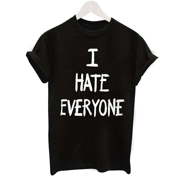 I Hate Everyone Letter Print Women's Regular T Shirt
