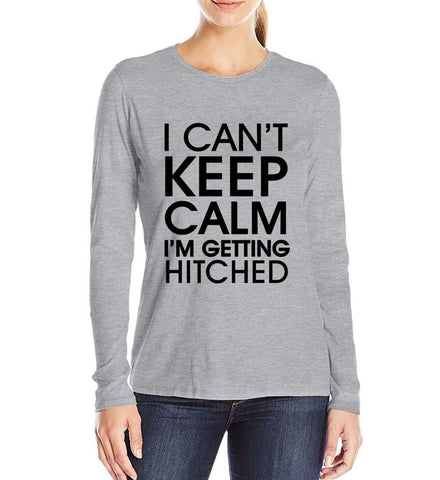 I Can't Keep Calm Letters Women Long Sleeve T Shirts Grey