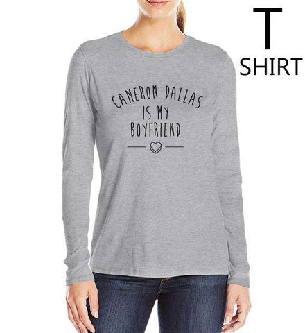 Cameron Dallas Is My Boyfriend Women Long Sleeve T-Shirt