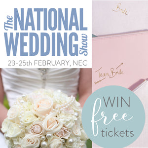 Win FREE Tickets to The National Wedding Show!