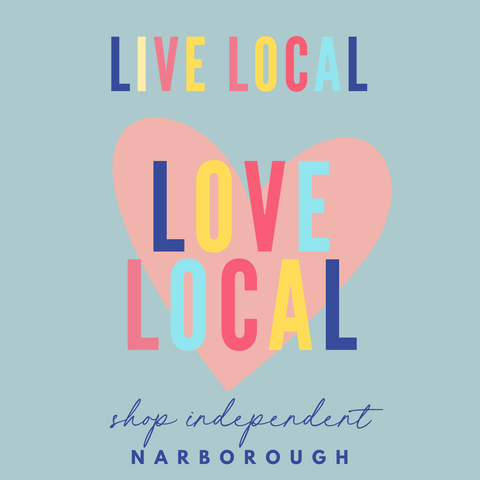 Live Local Love Local Narborough