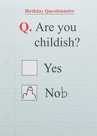 Just Saying - Childish Card