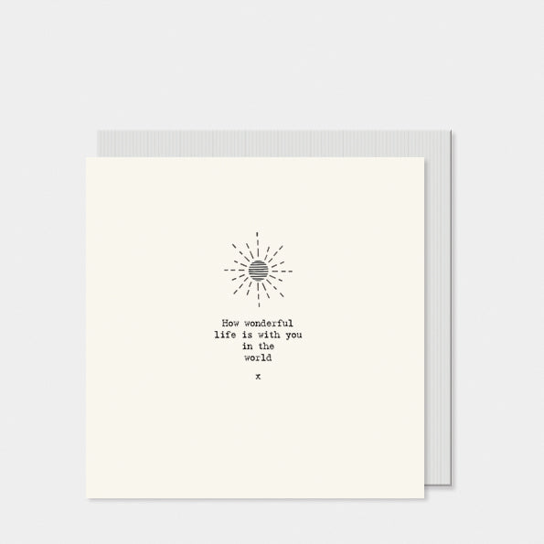 East of India Square card- Sun / How wonderful life is