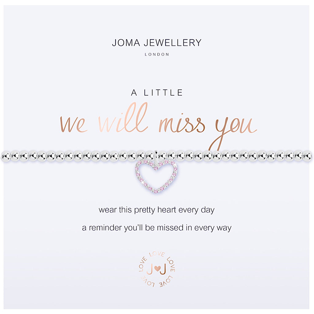 Joma a little We Will Miss You Bracelet - heart