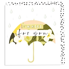 Aura - I'm Here For You Umbrella Card