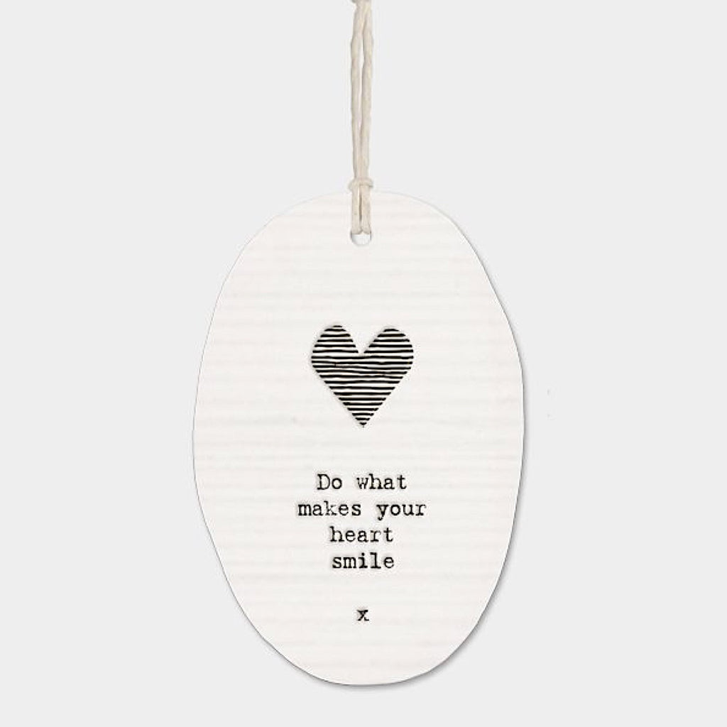 East of India Do What Makes Your Heart Smile Hanging Decoration
