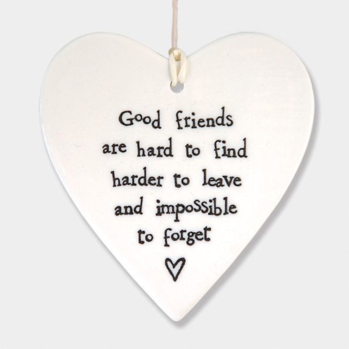 East of India Good Friends Are Hard to Find Hanging Heart | More Than Just at Gift | Narborough Hall