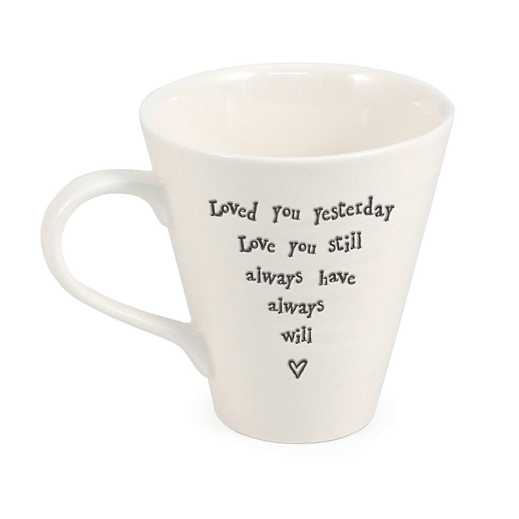 Porcelain Mug - Loved You Yesterday | More Than Just at Gift | Narborough Hall