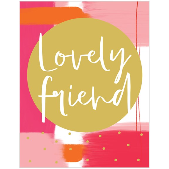 Jot Lovely Friend Card