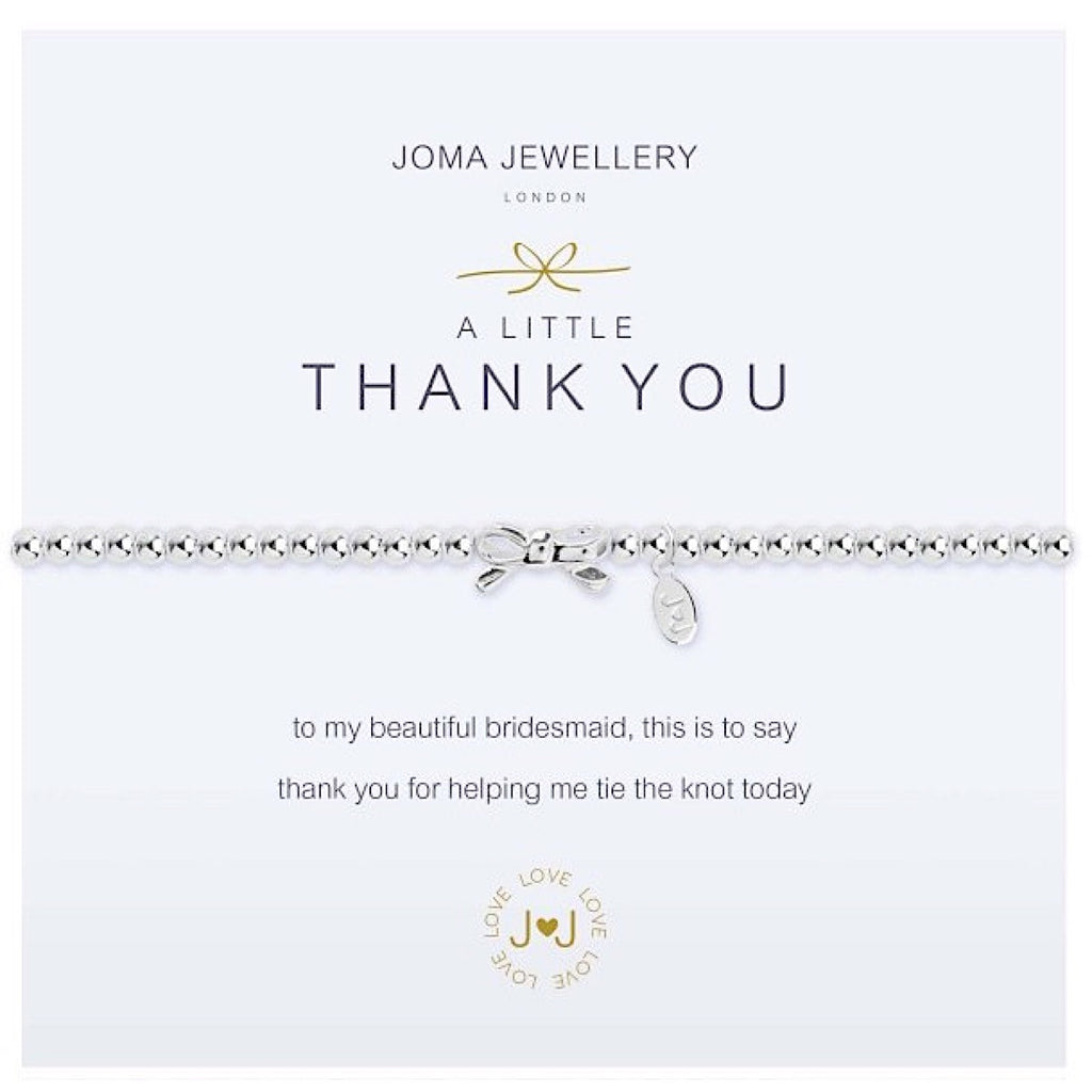 Joma a little Thank You Bracelet - bridesmaid