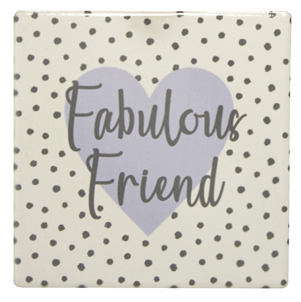 Ophelia 'Fabulous Friend' coaster | More Than Just A Gift