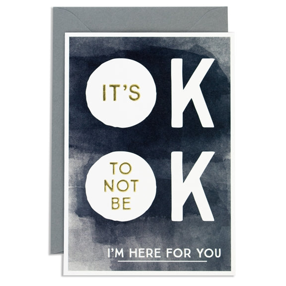 Think of Me It's OK Not to Be OK Card