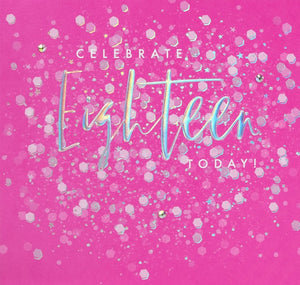 Aurora - Celebrate Eighteen Card |More Than Just A Gift