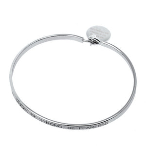 Be Brave, Be Strong, Be Fearless Sentiment Disc Bangle - Silver