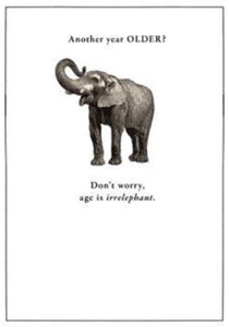 Etched Age Is Irrelephant Card