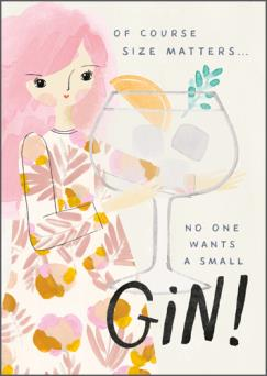 Hey Girl Size Matters Gin Card