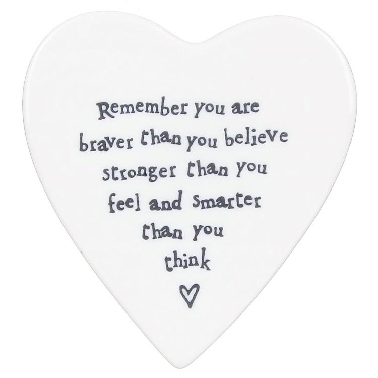 East of India Remember You Are Braver Heart Coaster