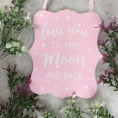 Pink Love You To The Moon Sign