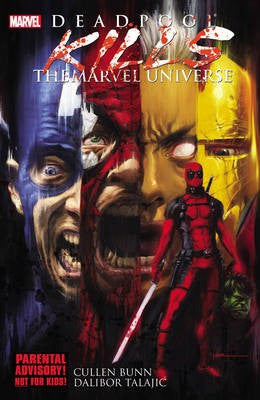 Deadpool Kills the Marvel Universe Graphic Novel (Paperback)