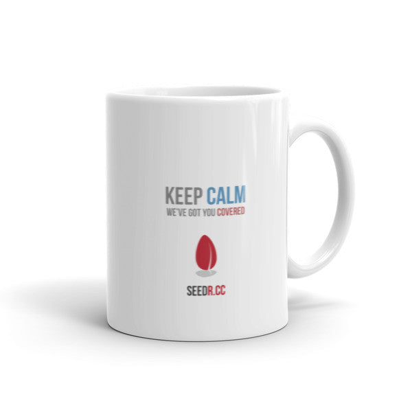 Keep Calm with Seedr Mug (11oz / 15oz)