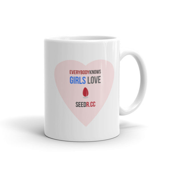 Girls Love Seedr Mug (11oz / 15oz)