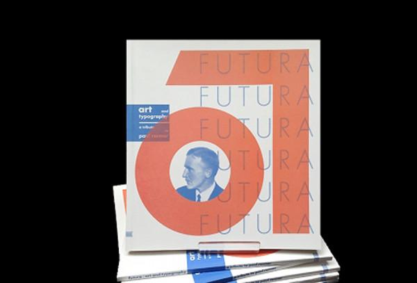 Futura. Art and typography, a tribute to Paul Renner