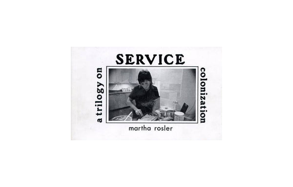 Service. A trilogy on colonization
