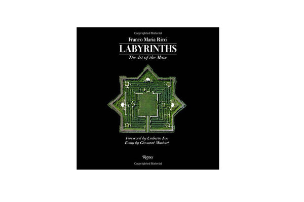 Labyrinths - The Art of the Maze