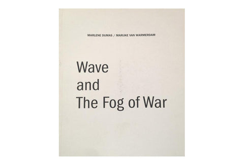 Wave and The Fog of War