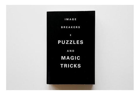 Image breakers puzzles and magic tricks
