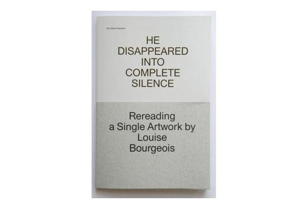 He Disappeared Into Complete Silence. Rereading a Single Artwork by Louise Bourgeois