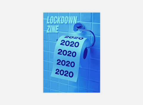 Lockdown Zine