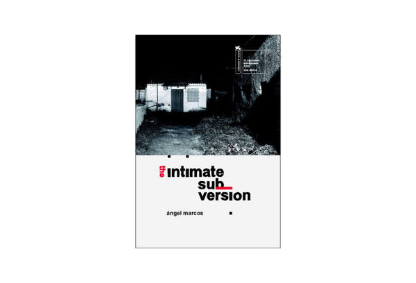 The intimate subversion