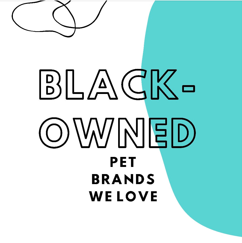 Black-owned Pet Brands We Love!