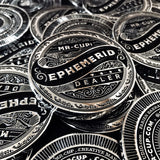 EPHEMERID - Dealer coin