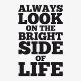 Always look on the bright side of life - MR CUP